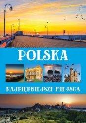 Polska. Najpiękniejsze miejsca Anna Willman