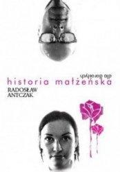 Historia małżeńska dla dorosłych Radosław Antczak