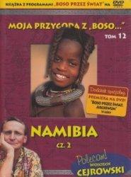 Moja przygoda z Boso... Tom 12. Namibia część 2 (DVD) Wojciech Cejrowski, Sławomir Makaruk