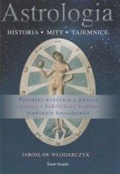 Astrologia Historia, mity, tajemnice Jarosław Włodarczyk