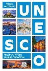 UNESCO Miejsca, które musisz zobaczyć