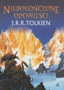 Niedokończone opowieści John Ronald Reuel Tolkien