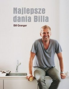 Najlepsze dania Billa Bill Granger