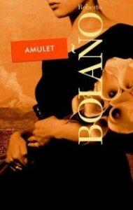 Amulet Roberto Bolano