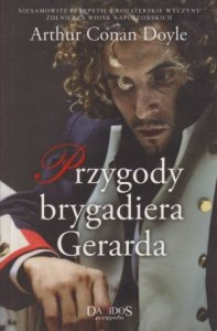 Przygody brygadiera Gerarda Arthur Conan Doyle