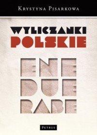Wyliczanki polskie Krystyna Pisarkowa