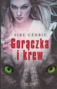 Gorączka i krew Sire Cedric