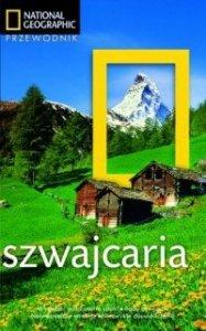 Szwajcaria Przewodnik National Geogaphic Teresa Fisher