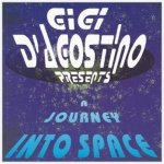 GIGI D'AGOSTINO - A JOURNEY INTO SPACE