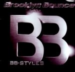 BROOKLYN BOUNCE - BB - STYLES