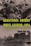 Bohaterska obrona Monte Cassino 1944