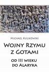 Wojny Rzymu z Gotami od III wieku do Alaryka