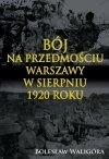 Bój na przedmościu Warszawy w sierpniu 1920 roku