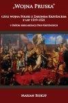 Wojna Pruska, czyli wojna Polski z zakonem krzyżackim z lat 1519-1521