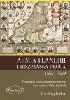 Armia Flandrii i Hiszpańska Droga 1567-1659