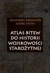 Atlas bitew do historii wojskowości starożytnej