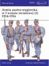 Armia austro-węgierska w I wojnie światowej (1) 1914-1916