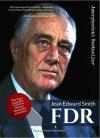 FDR. Franklin Delano Roosevelt