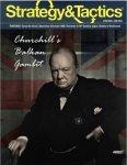Strategy & Tactics #298 Churchill's Balkan Gambit