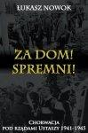 Za Dom! Spremni! Chorwacja pod rządami Ustaszy 1941-1945