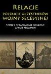 Relacje polskich uczestników wojny secesyjnej