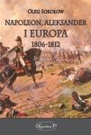 Napoleon, Aleksander i Europa 1806-1812