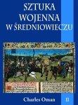 Sztuka wojenna w średniowieczu t.II