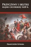 Przyczyny i skutki klęski cecorskiej 1620r.