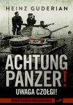 Achtung Panzer! Uwaga czołgi!