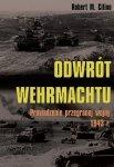 Odwrót Wehrmachtu. Prowadzenie przegranej wojny 1943 r. (miękka oprawa)