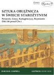 Sztuka oblężnicza w świecie starożytnym Persowie, Grecy, Kartagińczycy, Rzymianie (546-146 przed Chr.)