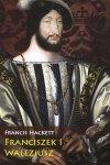 Franciszek I Walezjusz
