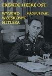 Fremde Heere Ost. Wywiad wojskowy Hitlera