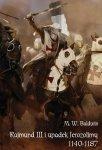 Rajmund III i upadek Jerozolimy (1140-1187)