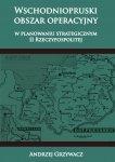 Wschodniopruski obszar operacyjny w planowaniu strategicznym II RP