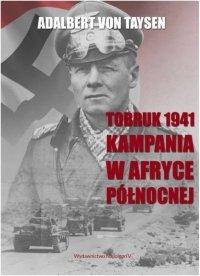 Tobruk 1941. Kampania w Afryce Północnej