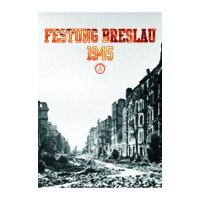 Festung Breslau 1945