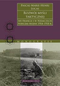 Rozwój myśli taktycznej we Francji i w Niemczech 1914-1918
