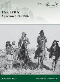 Taktyka Apaczów 1830-1886