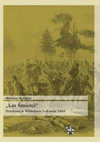 Las Śmierci. Działania w Wilderness 5–6 maja 1864