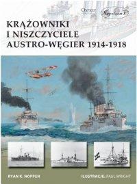 Krążowniki i niszczyciele Austro-Węgier 1914-1918