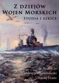 Z dziejów wojen morskich (Studia i Szkice)