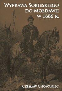 Wyprawa Sobieskiego do Mołdawii w 1686 r.
