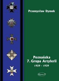 Poznańska 7. Grupa Artylerii 1929-1939