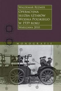 Operacyjna służba sztabów Wojska Polskiego w 1939 roku