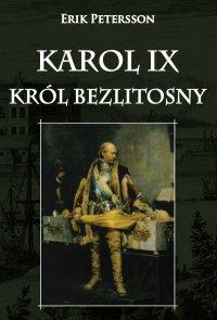 Karol IX król bezlitosny
