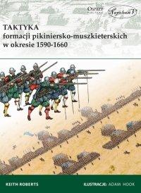 Taktyka formacji pikiniersko-muszkiet<br />erskich w okresie 1590-1660