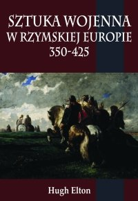 Sztuka wojenna w rzymskiej Europie 350-425