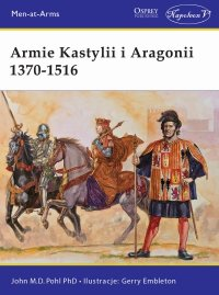 Armie Kastylii i Aragonii 1370-1516