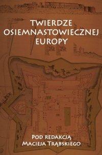 Twierdze osiemnastowiecznej Europy